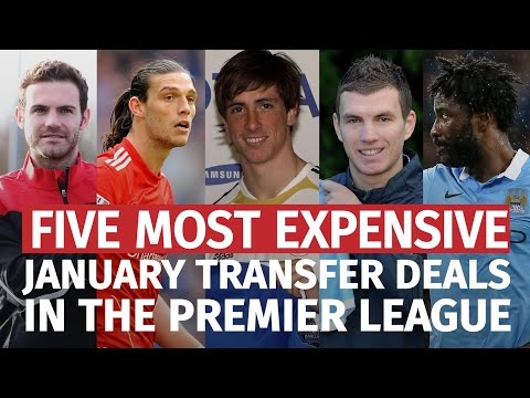 Premier League - Five Biggest Deals In January Transfer Window History