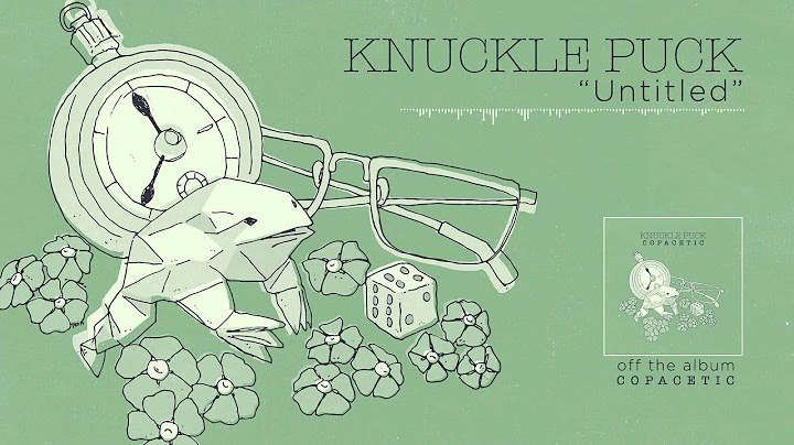 knuckle puck  untitled
