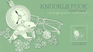 Knuckle Puck - Untitled