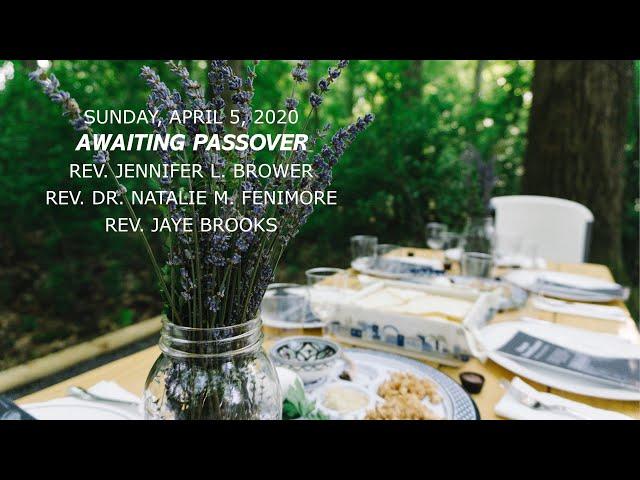 Awaiting Passover