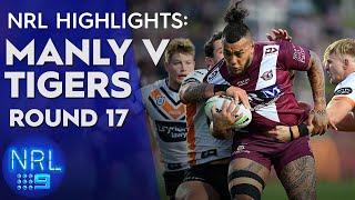 NRL Highlights: Sea Eagles v Tigers - Round 17 | NRL on Nine