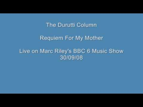 The Durutti Column - Requiem For My Mother (Live On Marc Riley's BBC 6 Music Show 30/09/08) mp3