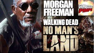 Walking Dead No Man's Land With Morgan Freeman - GameSocietyPimps