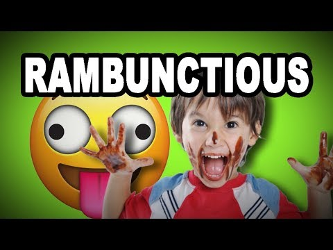 Learn English Words: RAMBUNCTIOUS - Meaning, Vocabulary With Pictures And Examples