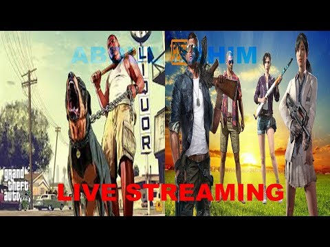PUBG MOBILE AND GTA 5] LIVE STREAMINGS |LETS SOME FUN| LETS