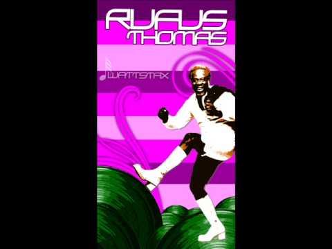 RUFUS THOMAS - PUSH AND PULL