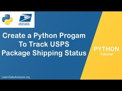 Create a Python Program To Track Your USPS Package Shipping | Python Tutorial
