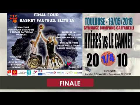 BASKET FAUTEUIL FINAL 4 NATIONALE A M4/4 FINALE HYÈRES vs LE CANNET