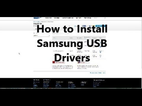 How to install Samsung usb drivers for your Samsung Galaxy
