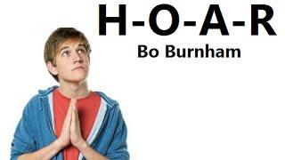 H-O-A-R w/ Lyrics - Bo Burnham