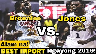 PBA BEST  MPORT 2019 Statistical PointsSino kaya Justin Brownlee at Terrence Jones ang Best import