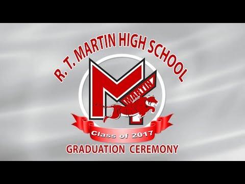 R & T Martin High School 2017 Graduation Ceremony