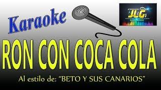 RON CON COCA COLA -Karaoke- Beto y sus Canarios