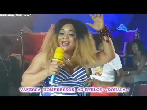 VANESSA  KOMPRESSOR .. SHOW AU  BYBLOS ( Douala ) 2017