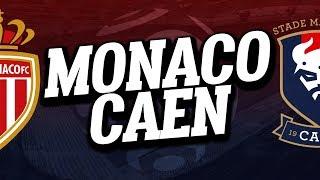 🔴 DIRECT / LIVE : MONACO - CAEN // Club House