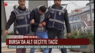 Bursa'da alt geçitte taciz (Haber 19 07 2017)