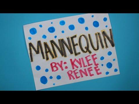 Mannequin - Kylee Renee (Official Lyric Video)