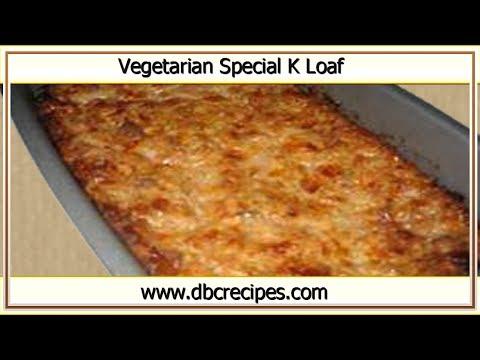 Amazing Vegetarian Special K Loaf