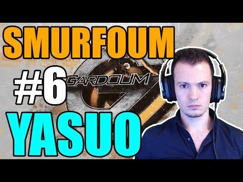 YASUO ! AGAIN PRACTICING - Smurfoum #6