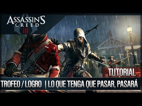 Assassin's Creed 3 - Walkthrough Guía Español - Trofeo / Logro - Lo que tenga que pasar, pasará