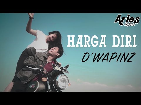 D'wapinz - Harga Diri (Official Music Video With Lyric)