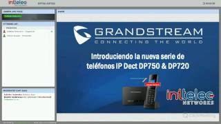 "Webinar ""Teléfonos Inalambrios DECT DP720 / DP750"" de Grandstream"