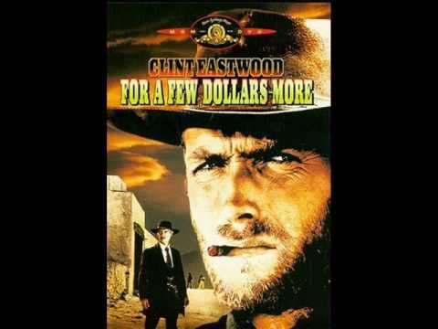♫ FOR A FEW DOLLARS MORE ♫  Por Unos Dólares Más / La Muerte Tenía un Precio