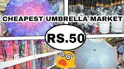 Cheapest Umbrella Market | Sadar Bazar | Delhi | Fancy | Boys | Girls | etc