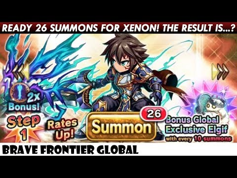 Ready 26 Summons For Xenon! And The Result is...? (Brave Frontier Global)