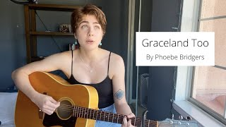 Graceland Too ~ Phoebe Bridgers (Cover by Eve Coffman)