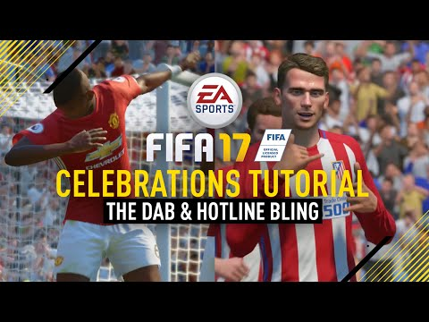 FIFA 17 | ALL NEW CELEBRATIONS TUTORIAL! (DAB & HOTLINE BLING)