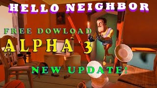 HOW TO DOWNLOAD HELLO NEIGHBOR FOR FREE ALPHA 3!
