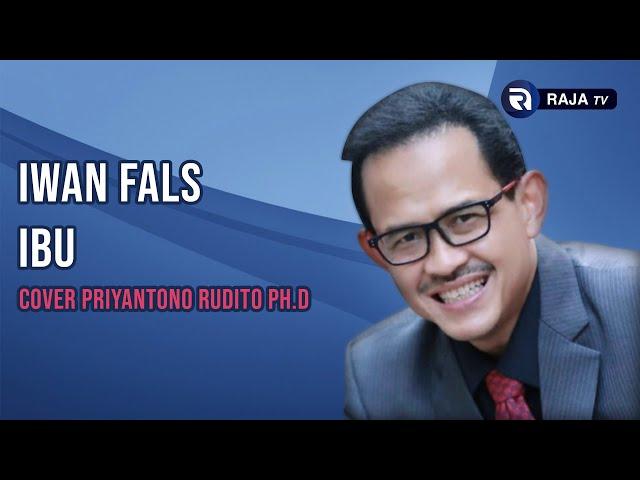Iwan Fals - Ibu (Cover Priyantono Rudito Ph.D)