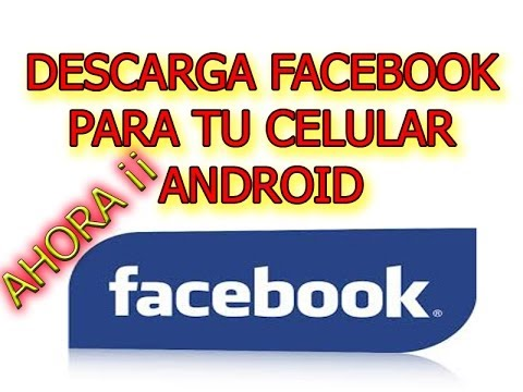 Descargar Facebook Para Celular Android Gratis Youtube