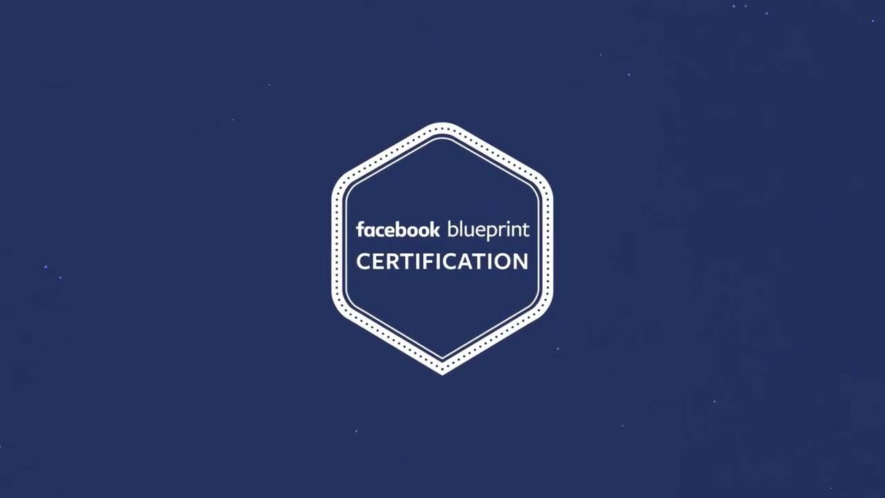 Blueprint certification for facebook ads youtube blueprint certification for facebook ads malvernweather Gallery