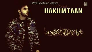 Hakumtan    Ninja    Sippy Gill    Jadi Sardar    White Devil Music
