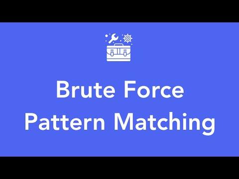 Brute Force Pattern Matching
