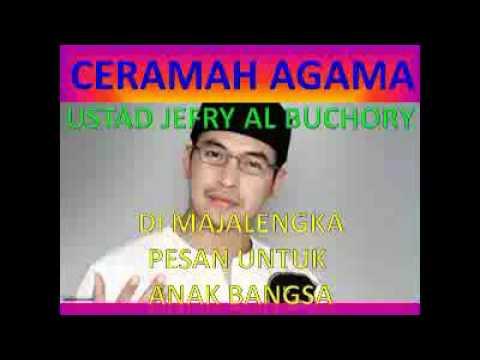 Ceramah Agama Islam Ustad Jefri Al Buchori [UJE] - Menj ...