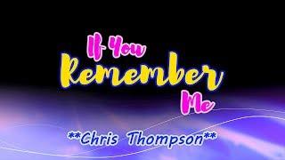 If You Remember Me - Chris Thompson (KARAOKE VERSION)