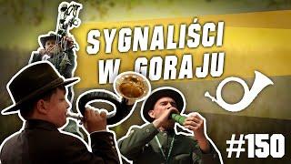 Darz Bór odc 150 - Myśliwi dmuchają w Goraju czyli wielkie granie na rogach