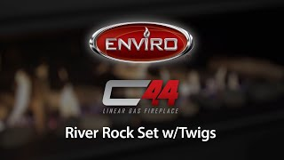 C44 River Rock Set WTwigs Burn Example