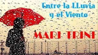 Mari Trini - Entre la LLuvia y el Viento