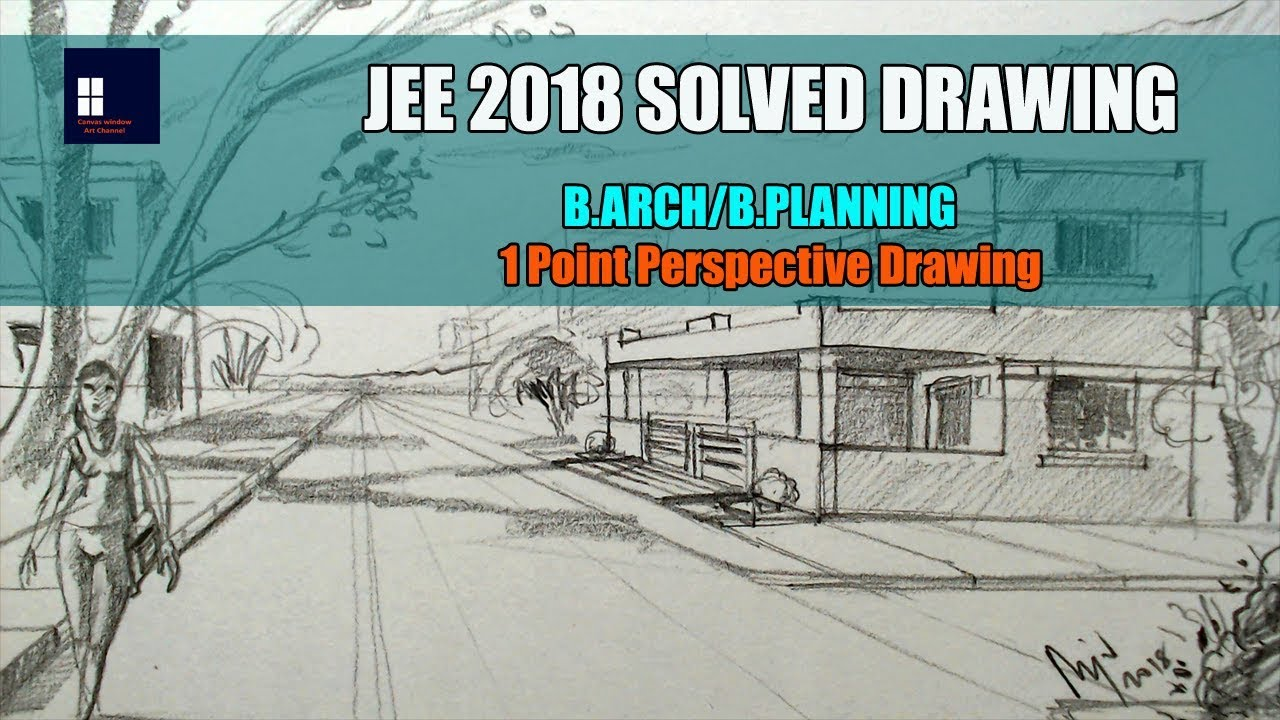 JEE 2018 Solved Drawing - B ARCH/B PLANNING
