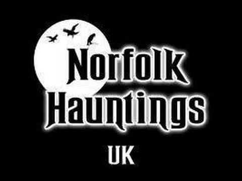 Norfolk Hauntings On Radio Norfolk