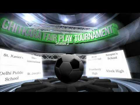FAIR PLAY TOURNAMENT 2015 (Promo) | CHITKARA INTERNATIONAL SCHOOL | CHITKARA SCHOOL