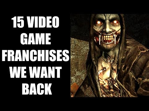 15 Video Game Franchises We Want Back