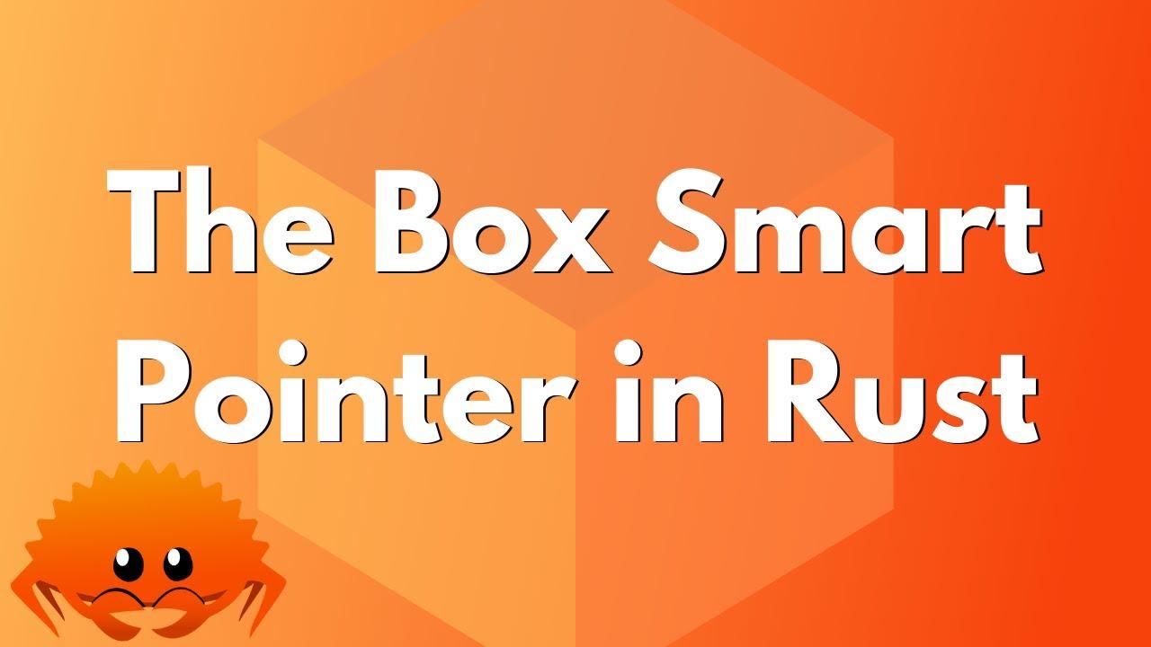 ULTIMATE Rust Lang Tutorial! - Smart Pointers Part 1