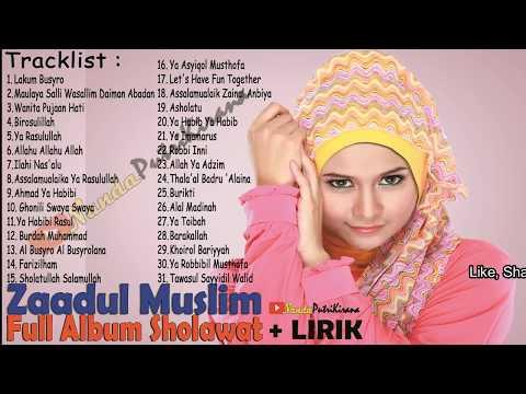 ZAADUL MUSLIM Full Album + LIRIK Arab dan Latin - Indahnya berSholawat Setiap Hari