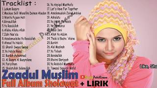 Zaadul Muslim Full Album Arab Dan Latin Indahnya Bersholawat Setiap Hari