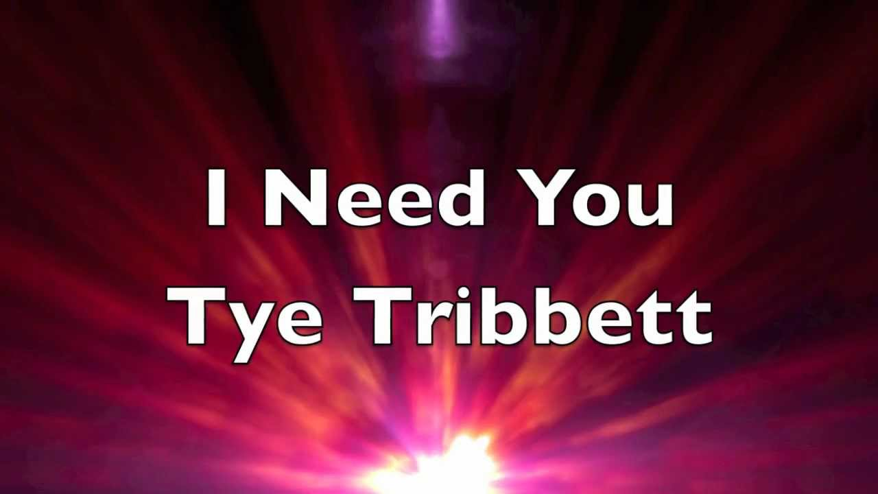 tye-tribbett-i-need-you-rick-watson